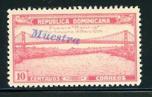 DOMINICAN REPUBLIC MLH Specimen MUESTRA: Scott #298 10c RAMFIS Bridge $$$