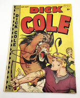 Dick Cole #5 (1949)  Golden Age!   Villain Intro of Tony Hare!