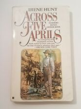 Across Five Aprils by Irene Hunt (1986, Berkley Books Paperback)