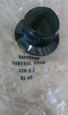 RAYTHEON  CONTROL KNOB WITH SKIRT  125-3-2   1/4 SHAFT