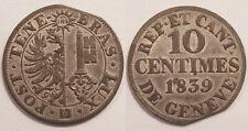 Suisse, Genève, 10 Centimes 1839, SUP !!