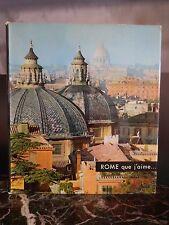 Rome que j'aime Editions SUN Paris 1958 ARTBOOK by PN
