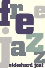 Free Jazz by Ekkehard Jost (1994, Paperback, Reprint)