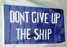 DONT GIVE UP THE SHIP 3x5 ft FLAG War of 1812 Commodore Perry Print Polyester