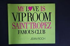 My Love Is VIP Room Sttropez Famous Club (C346)