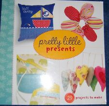 Lark Craft Book Pretty Little Presents 132 pages 29 projects