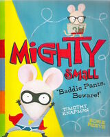 MIGHTY SMALL Timothy Knapman Rosie Reeve Brand New 2016 paperback Childs Classic