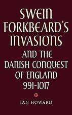 Swein Forkbeard's Invasions and the Danish Conquest of England, 991-1017 (15) (W