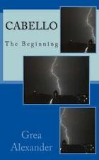 Cabello, Paperback by Alexander, Grea, ISBN 1495347818, ISBN-13 9781495347818