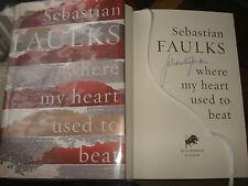 Signed copy - Where My Heart Used to Beat by Sebastian Faulks,F/E.H/B
