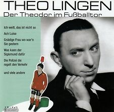 THEO LINGEN : DER THEODOR IM FUSSBALLTOR / CD (MEMBRAN MUSIC 2005)