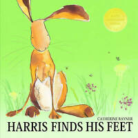Harris Finds His Feet, Catherine Rayner, Very Good Book