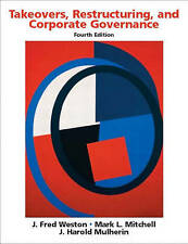 Takeovers, Restructuring, and Corporate Governance (4th Edition) by Weston, J.