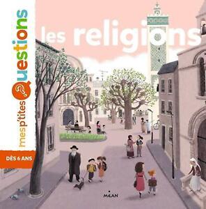Mes p'tites question 6-8 ans - Les religions