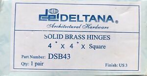 1 Pair Deltana Architectural Hardware 4 X 4 Solid Brass Hinges DSB43