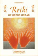 REIKI DE DERDE GRAAD - Doris Sommer