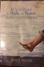 If You Want To Walk On Water You Have To Get Off The Boat By Joyce Meyer DVD
