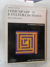 COMUNICAZIONI E CULTURA DI MASSA Testi e documenti Marino Livolsi Rettura Hoepli