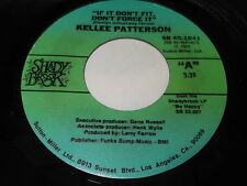 Kellee Patterson: If It Don't Fit, Don't Force it / Be Happy 45 - Soul