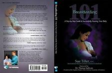 Breastfeeding 101: A Step-by-Step Guide to Successfully Nursing Your Baby by Su