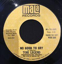 Northern Soul 45 TOBI LEGEND no good to cry MALA listen