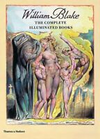 William Blake: The Complete Illuminated Books New Paperback Book