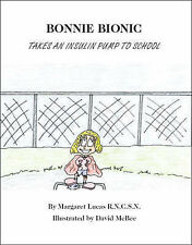 Bonnie Bionic Takes an Insulin Pump to School, Lucas, Margaret, Excellent, Paper