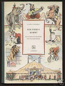 Der Zirkus kommt - Ludwig Federle - 1951 Kinderbilderbuch