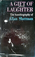 ALLAN SHERMAN - GIFT OF LAUGHTER / AUTOBIOGRAPHY OF A. SHERMAN- HB, DJ, 2P - '65
