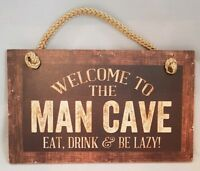 """Welcome Man Cave Eat Drink Be Lazy Sign Wall Art Decor 9.5""""x5.5"""" Gift"""