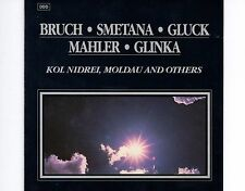 CD KOL NIDREI, MOLDAU AND OTHERS bruch smetana gluck mahler glinka 1992 EX