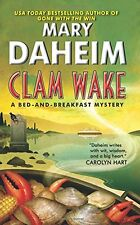 Clam Wake: A Bed-and-Breakfast Mystery (Bed-and-Breakfast Mysteries) by Mary Dah