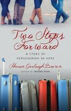 TWO STEPS FORWARD - BROWN, SHARON GARLOUGH - NEW PAPERBACK BOOK