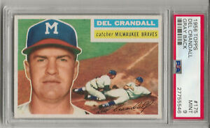 1956 TOPPS #175 DEL CRANDALL, PSA 9 MINT, GRAY BK, ONLY 1 HIGHER, LOW POP, L@@K