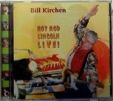 BILL KIRCHEN hot rod lincoln live - CD rockabilly country honky tonk