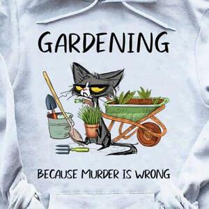 Black Cat Gardening Because Murder Is Wrong Hoodie Sport Grey M - 3XL