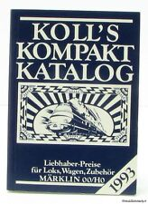 Koll's compacto catálogo 1993 Märklin 00/h0