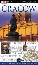 Cracow (DK Eyewitness Travel Guide),Teresa Czerniewicz-Umer