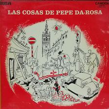 """PEPE DA ROSA- LAS COSAS DE PEPE DA ROSA LP 12"""" SPAIN 1972 GOOD CONDITION"""