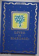 ) Livre de mariage, superbe