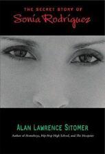 The Secret Story of Sonia Rodriguez (Paperback or Softback)