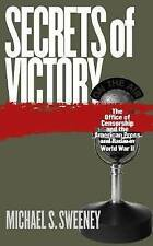 Secrets of Victory: The Office of Censorship and the American Press and Radio in