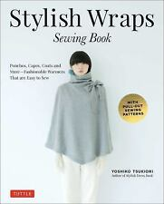 Stylish Wraps Sewing Book : Ponchos, Capes, Coats and More - Fashionable...