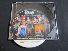 BEL CANTO THE OPERA—2017 PROMO DVD—PBS GREAT PERFORMANCES