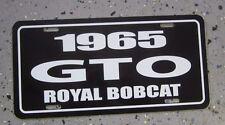 1965 Pontiac GTO Royal Bobcat License Plate Tag 65 Goat tiger 421 Ace Wilson 389