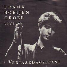 "FRANK BOEIJEN GROEP – Verjaardagsfeest - Live (1990 VINYL SINGLE 7"")"