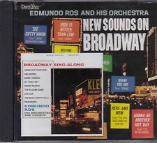 EDMUNDO ROS AND HIS ORCHESTRA - NEW SOUNDS ON BROADWAY & BROADWAY SING ALONG CD