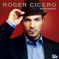 ROGER CICERO - BEZIEHUNGSWEISE   CD NEU
