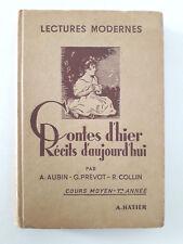 """Ancien manuel scolaire """"Contes d'hier - Récits d'aujourd'hui"""" (1949)"""