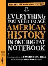 Everything You Need to Ace American History in One Big Fat Notebook: The Complet